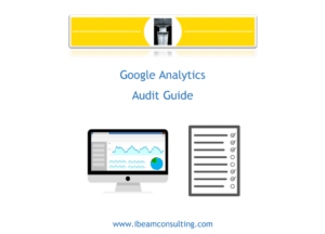 Google Analytics Audit Guide - Digital Marketing